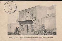 Carte Postale. Maroc. Meknès. La Poste Française. Rue De Baïsman. Nouvelle Poste. Voyagé 1916. Etat Moyen. Taches. - Postal Services