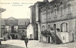 CARTE POSTALE ORIGINALE ANCIENNE : VERFEIL LA PLACE DE LA MAIRIE ET PORTE VARAISE  ANIMEE HAUTE GARONNE (31) - Verfeil