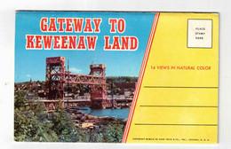 MICHIGAN USA, Gateway To Keweenaw Land, 1959 Curteich Souvenir  Fold-Out Postcard - Ohne Zuordnung