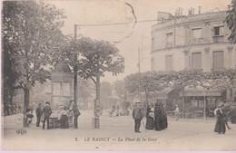 La Raincy - La Place De La Gare - Le Raincy