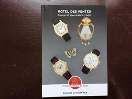CATALOGUE CRÉDIT MUNICIPAL DE PARIS Ventes Aux Enchères BIJOUX & MONTRES Bulgari Poiray Breitling Omega Chaumet Rolex... - Orologi Antichi