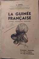La Guinée Française_(AFRIQUE OCCIDENTALE FRANÇAISE)_économie Générale_E.Lestel_1941 - Unclassified