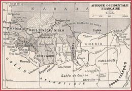 Afrique Occidentale Française. Sénégal, Haut Sénégal-Niger, Guinée Française, Côte D'Ivoire, Dahomey. Larousse 1906. - Documenti Storici