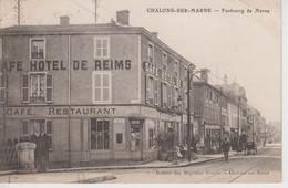 CPA Chalons-sur-Marne - Faubourg De Marne (avec Café-Hôtel De Reims) - Châlons-sur-Marne