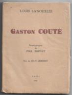 GASTON COUTE. POETE FRANCAIS Né à BEAUGENCY 45. Louis LANOIZELEE. - Franse Schrijvers