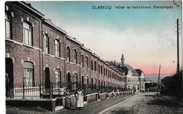 Clabecq - Hôtel Et Habitations D'employés - Tubize
