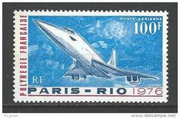 "Polynésie Aerien YT 103 (PA) "" Le Concorde "" 1976 Neuf** - Unused Stamps"
