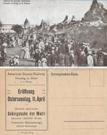 OLD POSTCARD AUSTRIA - WIEN  AMERICAN SCENIC RAILWAY - VENEDIG IN WIEN , K.K. PRATER - AL RETRO PUBBLICITA'  PRIMI 900 - Prater