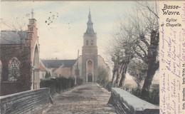 Basse Wavre - Eglise Et Chapelle - Wavre
