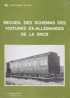 Recueil Des Schémas Des Voitures Ex-allemandes De La SNCB. Départertement Matériel. Train, Wagon, Chemin De Fer, Rail - Chemin De Fer & Tramway