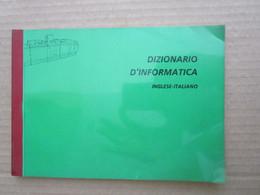 # DIZIONARIO DI INFORMATICA - INGLESE /ITALIANO - Informatica