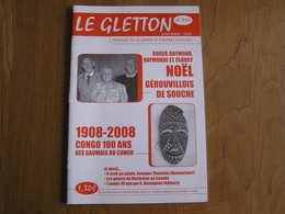 LE GLETTON N° 392 Régionalisme Gaume Ardenne Gérouville Gaumais Au Congo Exode Guerre 40 45 Géants Gaumais Québec - Bélgica