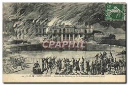 CPA Saint Cloud Incendie Du Chateau Par Les Allemands 13 Ocotbre 1870 Militaria - Saint Cloud