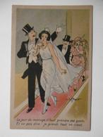 """Thème Humour Alcool - Illustr. Signé V. SPAHN - Couple De Mariés Mariée """" Le Jour Du Mariage ... Gants ... Riant"""" - Humour"""