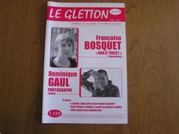 LE GLETTON N° 410 Régionalisme Gaume Ardenne Vannerie Abeille Marie Bodart Guerre 40 45 Aviateur Anglais Etalle Suite - Belgio