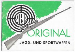 Steyr Jagd Und Sportwaffen Gewehr Waffe Jacht Geweer Wapen Gun Arme De Chasse - Police & Military