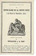 Image , Pieuse, Religieuse Et Canivet. STE-MARIE DE TINCHEBRAY Notre Dame De La Bonne Mort - Religione & Esoterismo