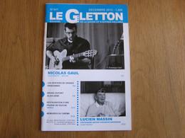 LE GLETTON N° 441 Régionalisme Gaume Ardenne L Massin Ancien Chasseur Ardennais St Mard Cinéma Luxembourg Saint Léger - Belgique