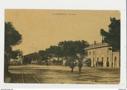 11 LA NOUVELLE LA GARE CPA BON ETAT - Port La Nouvelle
