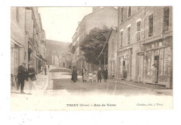 CPA  69 THIZY Rue De Vaise Animation Maisons Magasins - Thizy