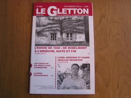 LE GLETTON N° 465 Régionalisme Gaume Ardenne Exode Guerre 40 45 Robelmont Ardèche Mai 40 Bière Philisophale Carte De Bal - Bélgica