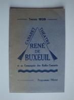 Programme Du Cabaret Théâtre René De Buxeuil Et Sa Compagnie Des Radio-Concerts,Fernand Bone,Germaine Hillber,1939 - Programas