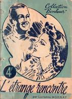 """L'étrange Rencontre Par Lucienne Mornay - Collection """"Bonheur"""" - 1901-1940"""