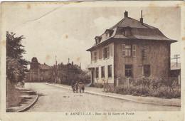 AMNÉVILLE - Rue De La Gare Et La Poste - Andere Gemeenten