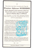 DP Im. Mort. - Garde Champêtre Bovigny Gouvy - Alphonse Hurdebise ° Honvelez 1874 † Halconreux 1941 X Marie Caprace - Andachtsbilder