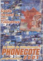 Catalogue De Telecartes : PHONECOTE 2001 (La Bible Du Collectionneur). - Books & CDs