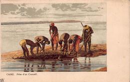 CPA CAIRE - Prise D'un Corcodile - Caïro