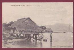 TAHITI -- 030913 -  ILES SOUS LE VENT - Habitation Lacustre à Tahaa - Tahiti