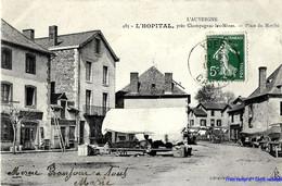 15 - Cantal - L'Hopital , Prés Champagnac-les-Mines - Place Du Marché - Otros Municipios