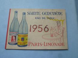 Calendrier 1956  SAINTE GENEVIERE -EAU DE TABLE  PARIS-LIMONADE    (2020 Octobre 18) - Calendari