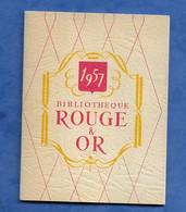 Calendrier De Poche Publicitaire 1957 Mini Livre Guide Des Publications De La Bibliothèque Rouge Et Or Illustré - Calendari
