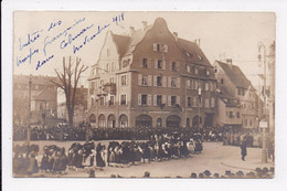 CARTE PHOTO 68 COLMAR Entrée Des Troupes Françaises Novembre 1918 - Colmar