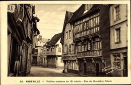 CPA Abbeville Somme, Vieilles Maisons Du 16e Siecle, Rue Du Maréchal Pétain, Café Du Pilote - France