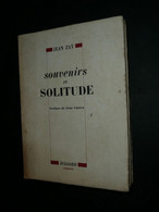 Jean Zay, Souvenirs Et Solitude 1946, Dédicace De Sa Femme, Résistance - Libri Con Dedica