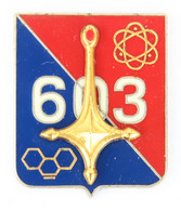 Broche (no Pin's) Insigne 603° REGIMENT NBC - Atome - Croix D'Agades - G. 3559 - J. Balme - J836 - Army