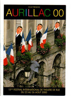 15 EME FESTIVAL DE THEATRE DE RUE - AURILLAC  2000 - Demonstrationen