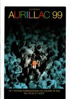 14 EME FESTIVAL DE THEATRE DE RUE - AURILLAC  1999 - Demonstrationen