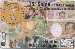 15° Salon Télécarte Monnaie Et Billets à Houilles Janvier 2010 (400 Ex) - Altre Schede Prepagate