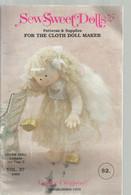 Catalogue De Poupée , Sew Sweet Dolls , CAROLLE CREATION , Elmhurst ,ILL. , 6 Scans   , Frais Fr 2.25 E - Altri
