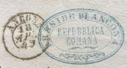 REPUBBLICA ROMANA PRESIDE DI ANCONA  Ovale Blu Con Ornato RIPETUTO AL RETRO  + ANCONA 18 APR.1849 - ...-1850 Voorfilatelie