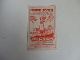 """Beau Buvard Caramels & Toffées à La Crème D'Isigny """"Isicrem"""" ETS A. Gaillot Lison-Isigny (14). Très Propre. - Non Classificati"""