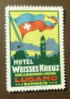Werbemarke Cinderella Poster Stamp  Hotel Weisses Kreuz Lugano Schweiz #446 - Erinofilia