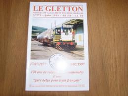 LE GLETTON N° 279 Régionalisme Ardenne Gaume Chemins De Fer Industriel Gorcy France Signeul Train Gare Usine - Bélgica