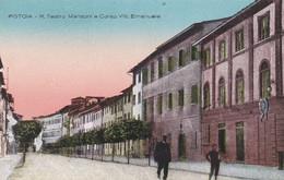 PISTOIA - CARTOLINA -  R. TEATRO MANZONI E CORSO VITT. EMANUELE - Pistoia