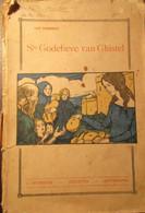 Ste Godelieve Van Ghistel - Door Jan Verriest  -   1927  -  Gistel - H. Godelieve - Heiligen  - Heiligenverering  - - Unclassified