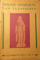 Heilige Godelieve Van Vlaanderen  - Door A. De Nolf - Ca 1930 - Heiligen - Heiligen Gistel - Unclassified
